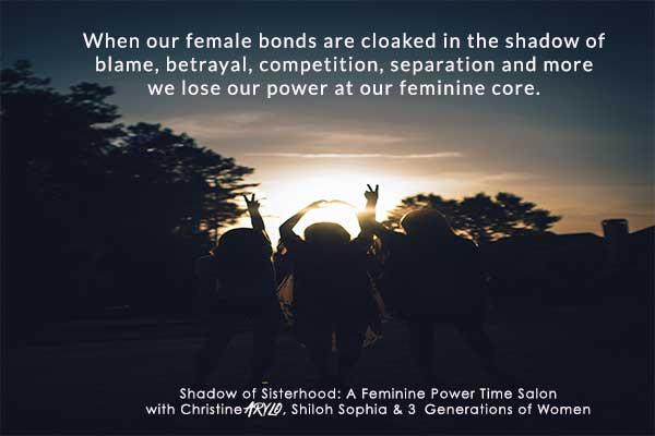 ShadowofSisterhood_FemininePowertime