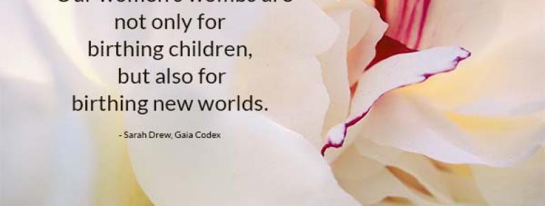 SALON: Accessing Feminine Wisdom to Birth New Worlds + Fuel Your Sacred Work