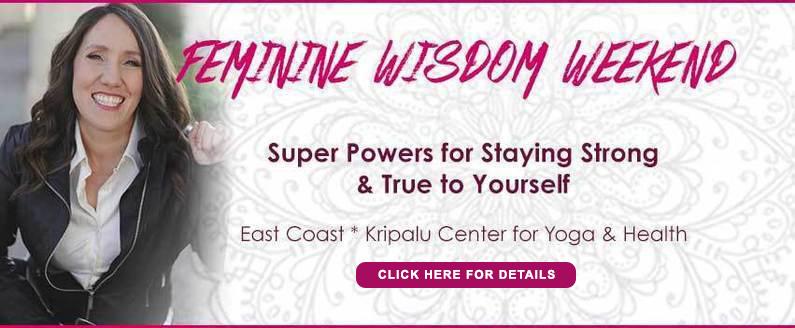 kripalu feminine wisdom weekend arylo 012519