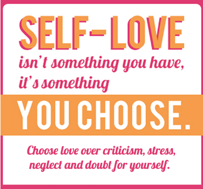 Self-Love Its Something You Choose