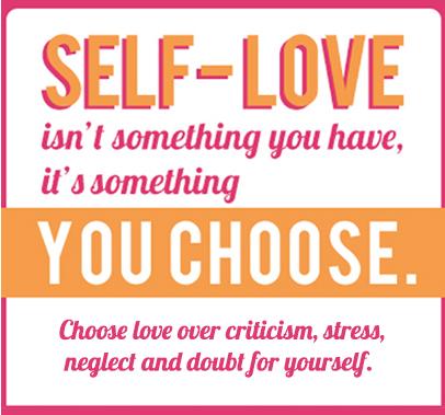 Self-Love Its Something You Choose