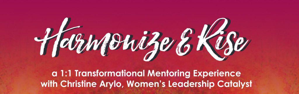 Harmonize and Rise Mentorship with Christine Arylo