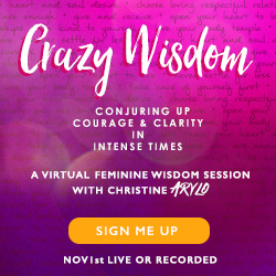 Crazy Wisdom Feminine Wisdom with Christine Arylo