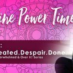 I Quit! Feminine Power Time