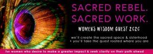 Sacred Rebel Wisdom Quest 2020